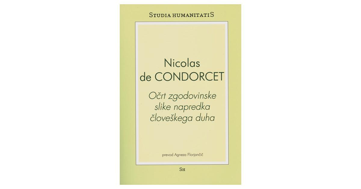 Očrt zgodovinske slike napredka človeškega duha - Nicolas de Condorcet | Menschenrechtaufnahrung.org