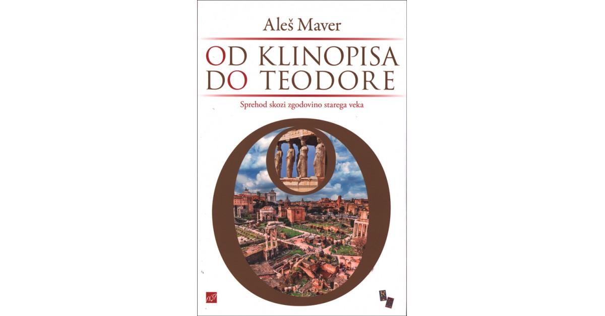Od klinopisa do Teodore - Aleš Maver | Menschenrechtaufnahrung.org