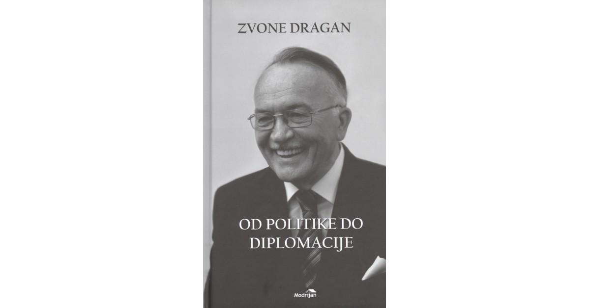 Od politike do diplomacije - Zvone Dragan | Menschenrechtaufnahrung.org