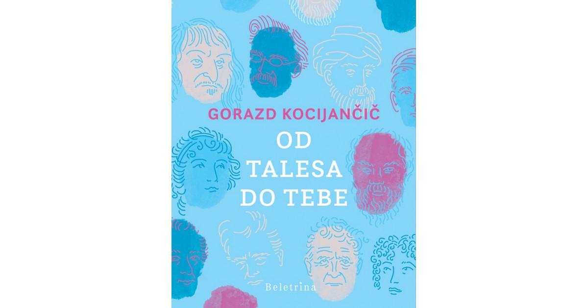 Od Talesa do tebe - Gorazd Kocijančič | Fundacionsinadep.org