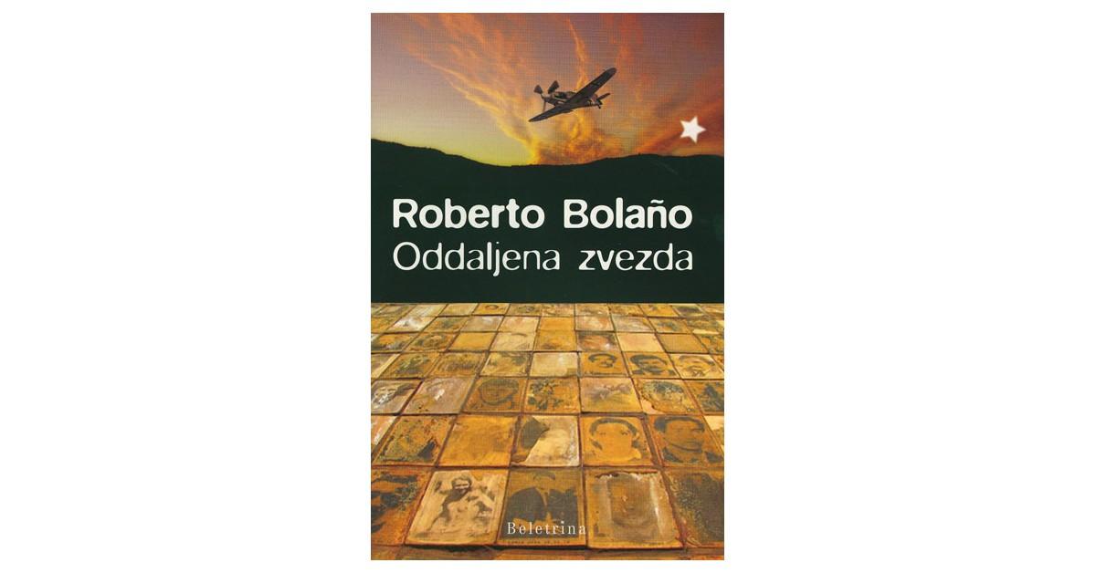 Oddaljena zvezda - Roberto Bolaño | Menschenrechtaufnahrung.org
