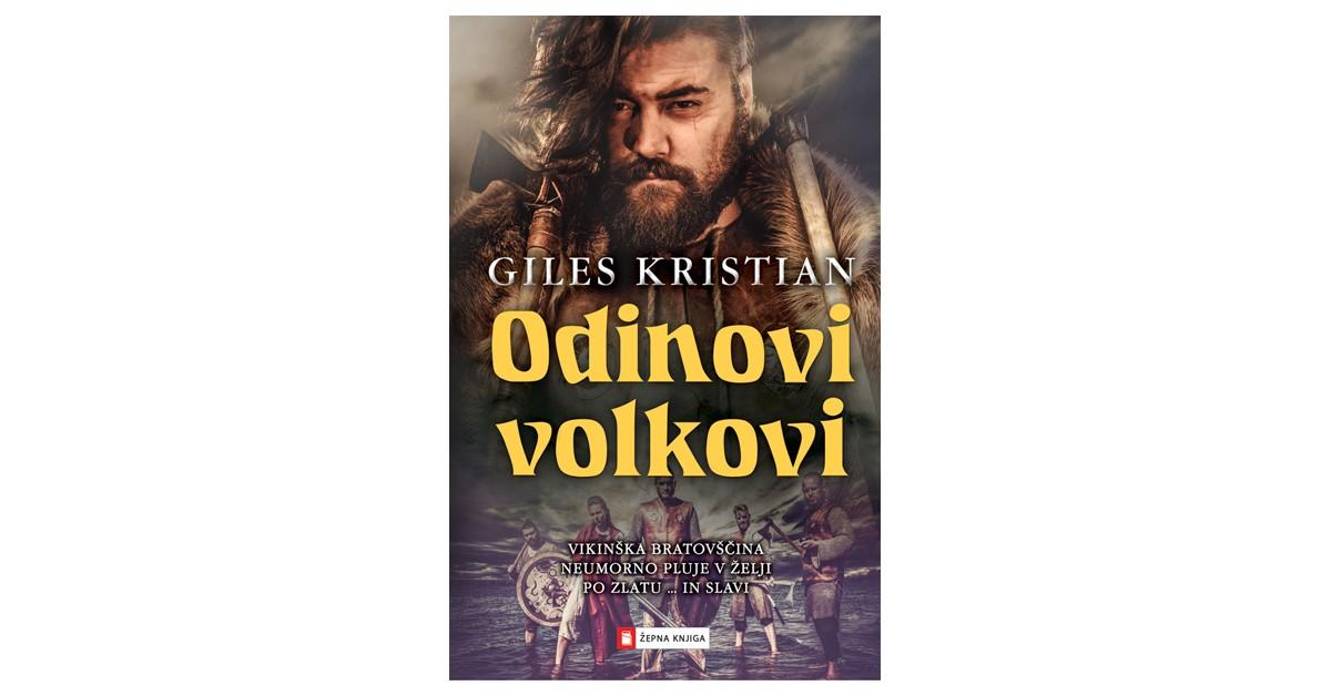 Odinovi volkovi - Giles Kristian | Fundacionsinadep.org