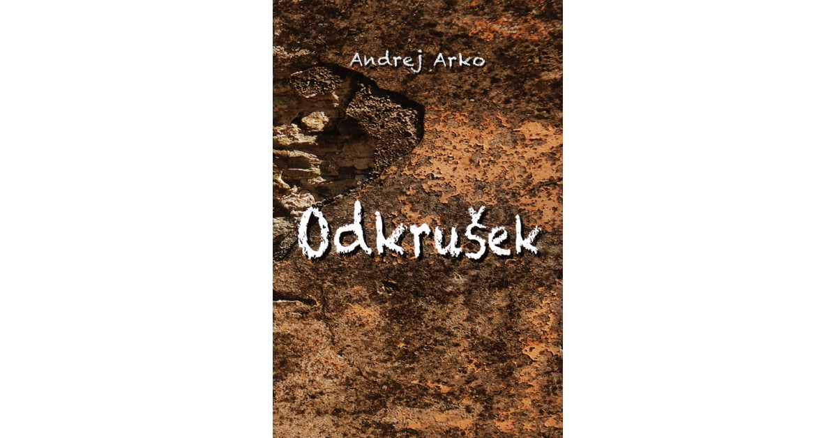 Odkrušek - Andrej Arko   Menschenrechtaufnahrung.org