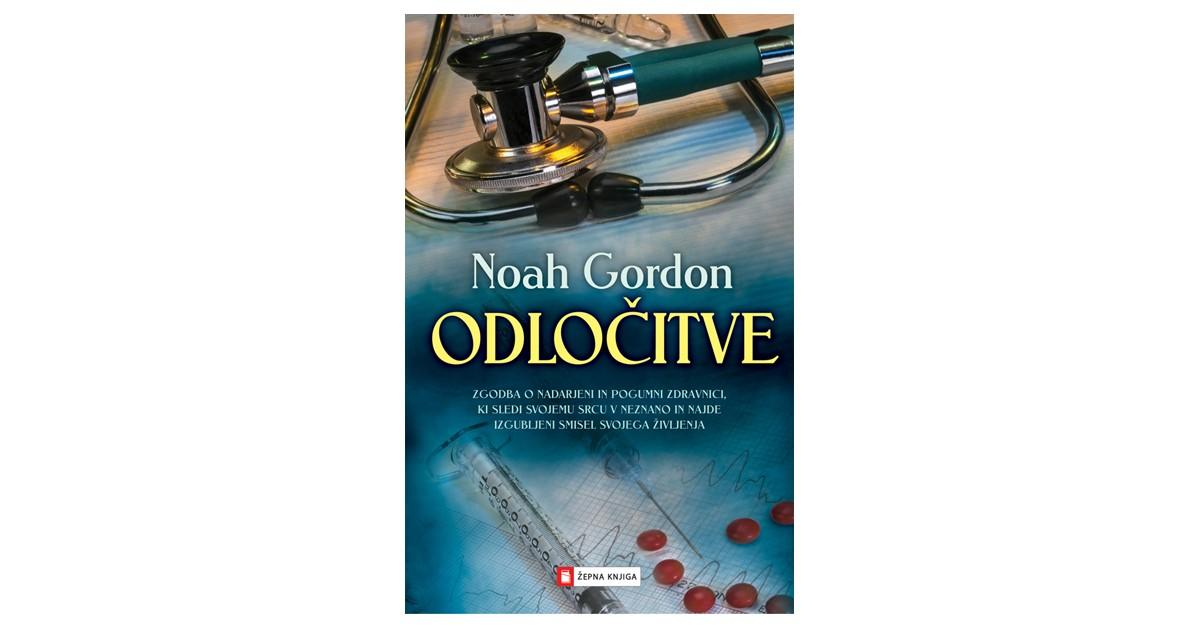 Odločitve - Noah Gordon | Menschenrechtaufnahrung.org