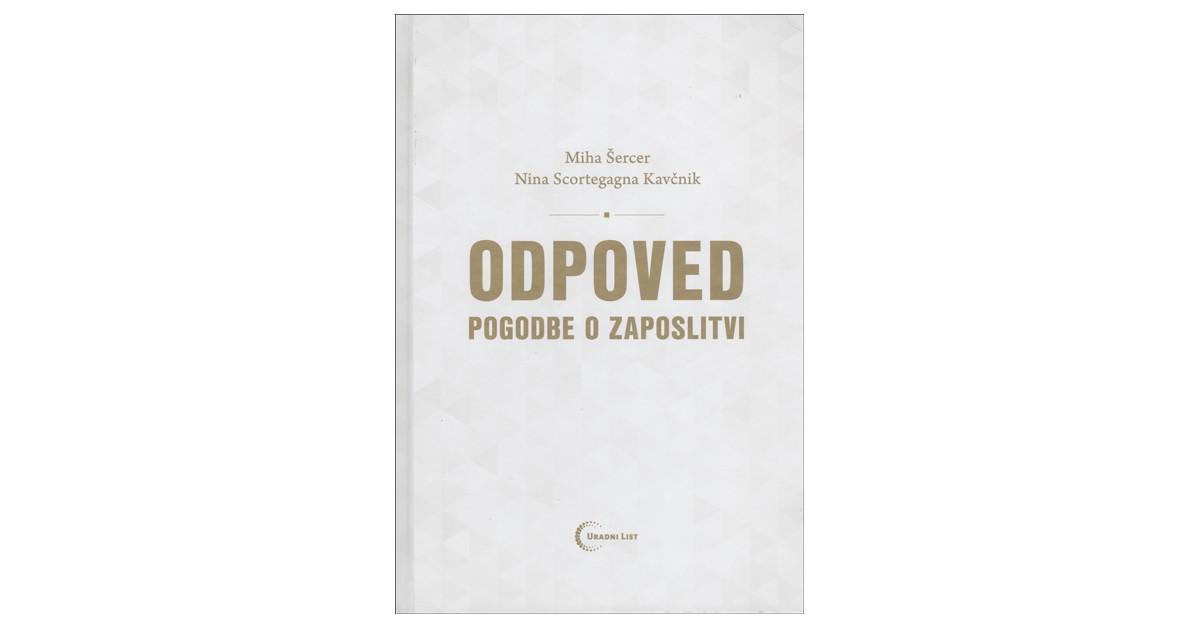Odpoved pogodbe o zaposlitvi - Nina Scortegagna Kavčnik, Miha Šercer | Fundacionsinadep.org