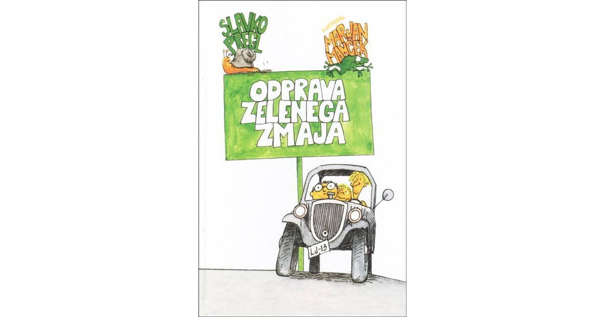 Odprava Zelenega zmaja - Slavko Pregl | Menschenrechtaufnahrung.org