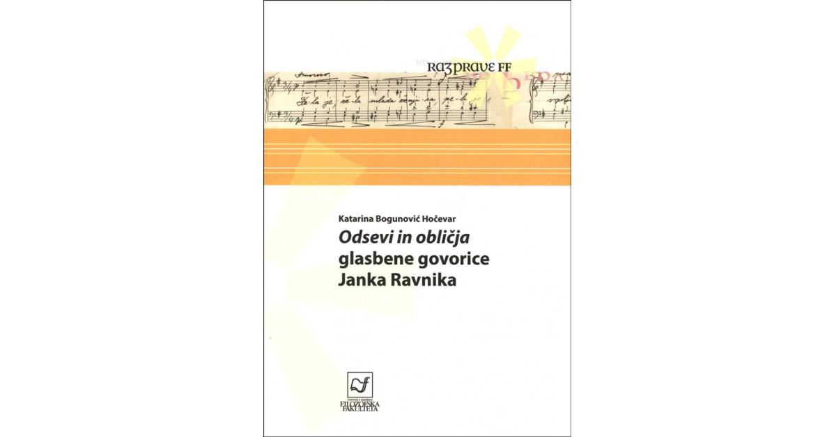 Odsevi in obličja glasbene govorice Janka Ravnika - Katarina Bogunović Hočevar | Menschenrechtaufnahrung.org