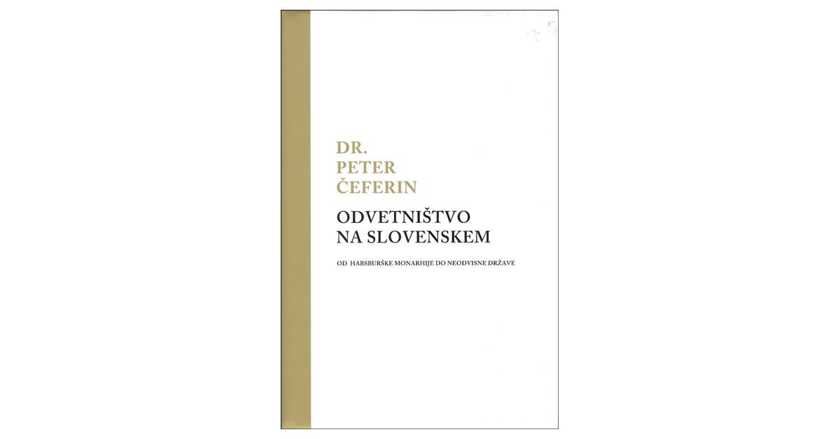 Odvetništvo na Slovenskem - Peter Čeferin | Menschenrechtaufnahrung.org