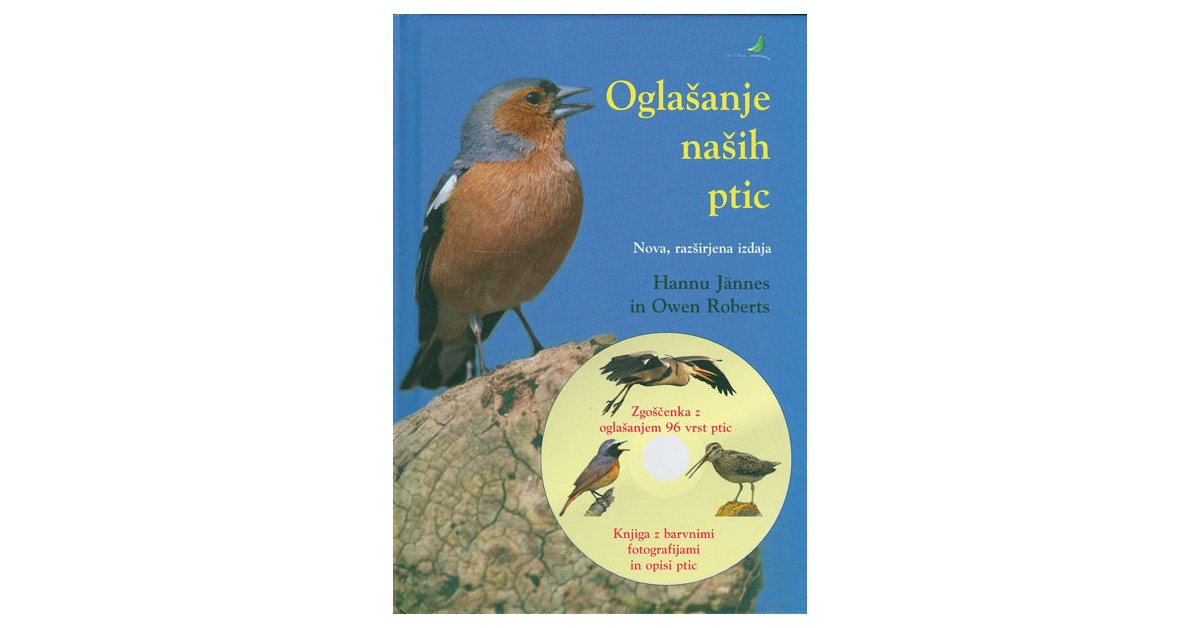 Oglašanje naših ptic - Hannu Jännes, Owen Roberts | Fundacionsinadep.org
