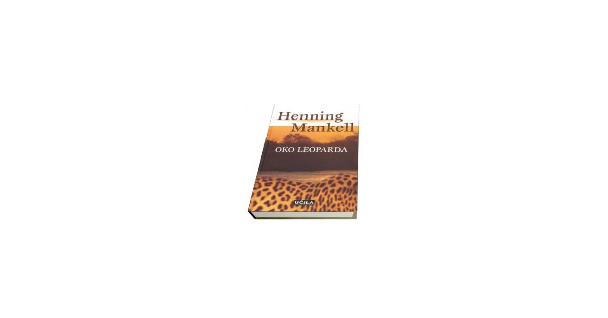Oko leoparda - Henning Mankell   Fundacionsinadep.org