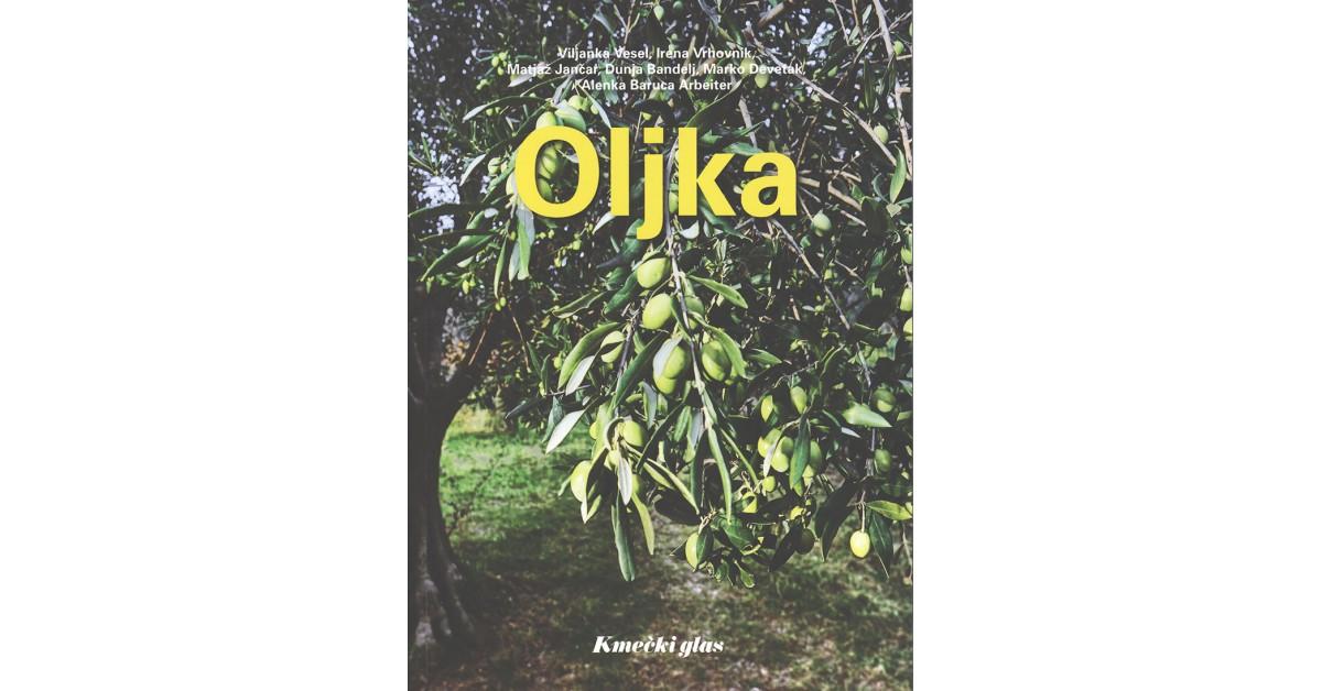 Oljka - Viljanka  Vesel, ... [et al.] | Fundacionsinadep.org