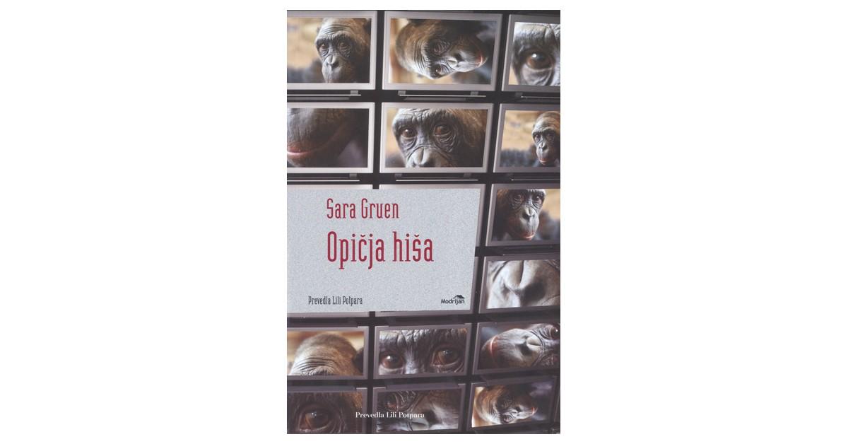 Opičja hiša - Sara Gruen | Menschenrechtaufnahrung.org