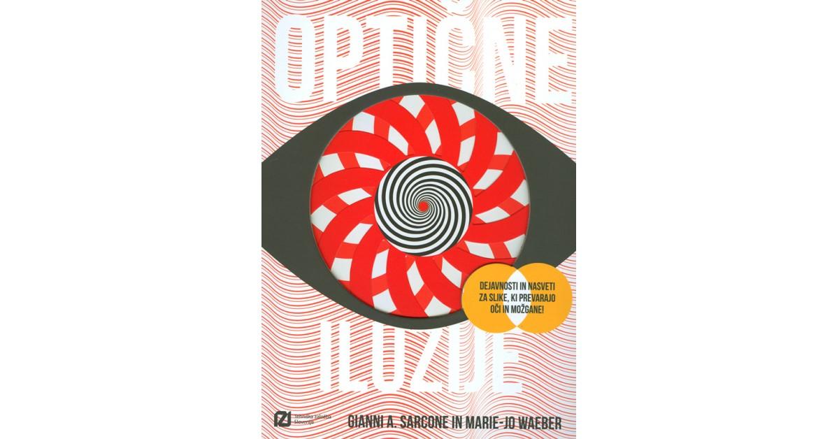 Optične iluzije - Gianni A. Sarcone, Marie-Jo Waeber | Menschenrechtaufnahrung.org