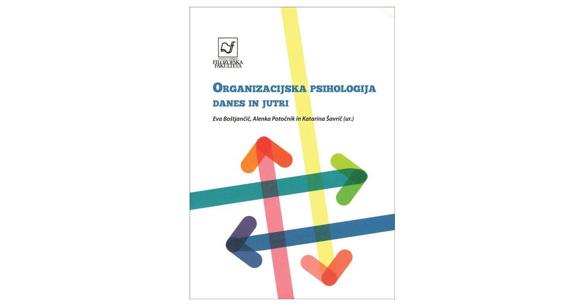 Organizacijska psihologija danes in jutri