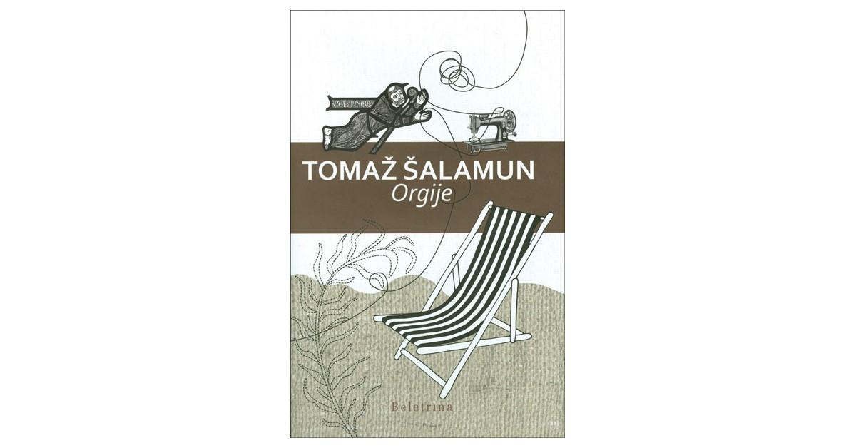 Orgije - Tomaž Šalamun | Fundacionsinadep.org