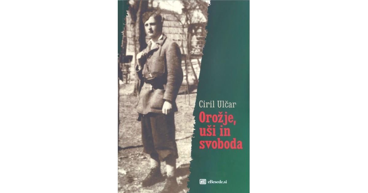 Orožje, uši in svoboda - Ciril Ulčar | Menschenrechtaufnahrung.org