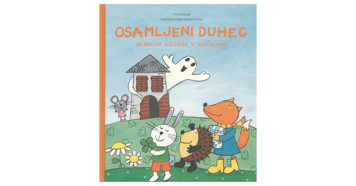 Osamljeni duhec in druge zgodbe v sličicah - Urša Krempl | Fundacionsinadep.org