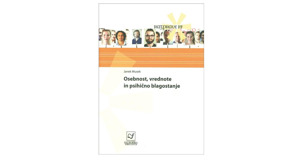 Osebnost, vrednote in psihično blagostanje - Janek Musek | Menschenrechtaufnahrung.org