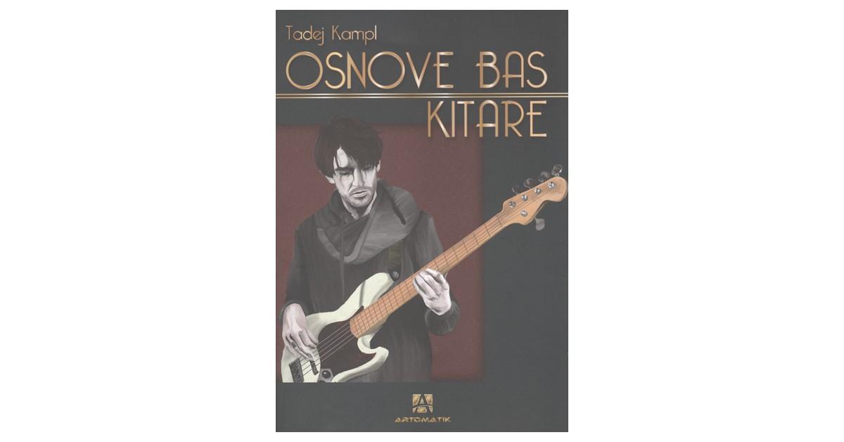 Osnove bas kitare - Tadej Kampl | Menschenrechtaufnahrung.org