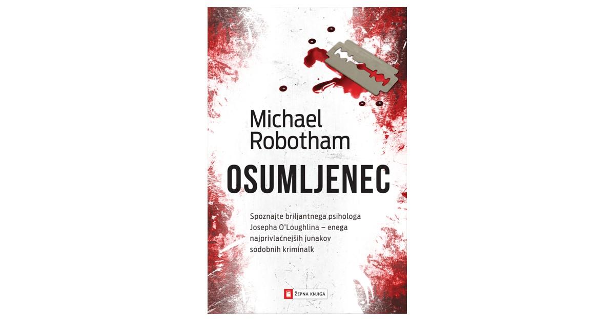 Osumljenec - Michael Robotham   Fundacionsinadep.org