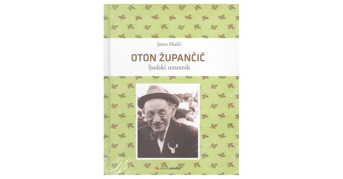 Oton Župančič - Janez Mušič   Fundacionsinadep.org