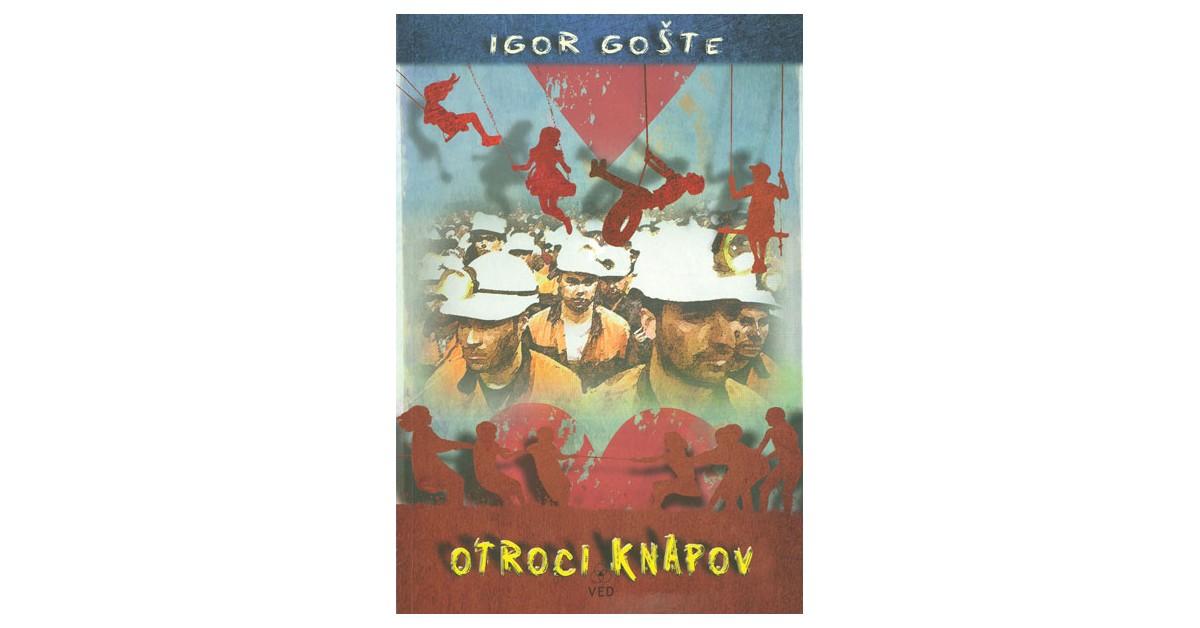 Otroci knapov - Igor Gošte | Menschenrechtaufnahrung.org