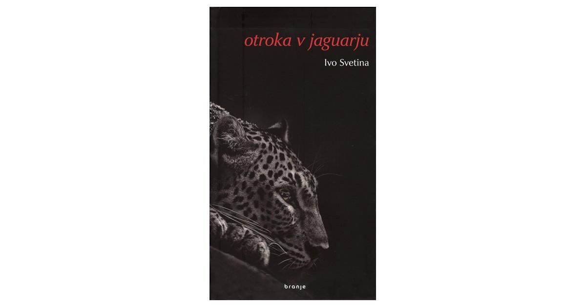 Otroka v jaguarju - Ivo Svetina | Fundacionsinadep.org