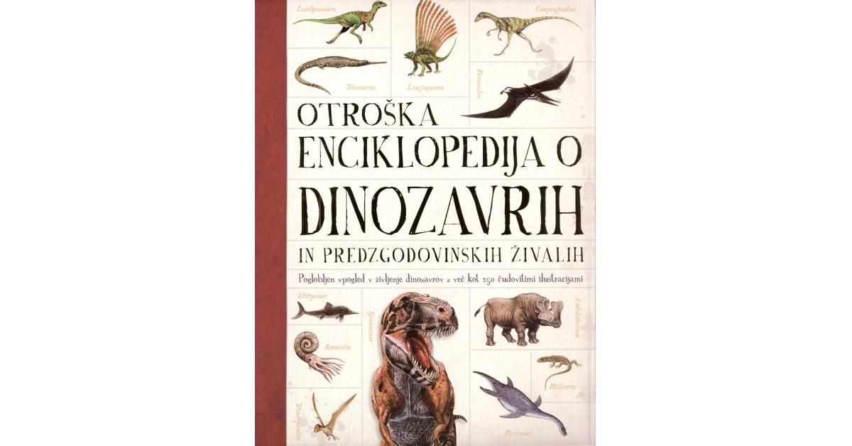 Otroška enciklopedija o dinozavrih in predzgodovinskih živalih