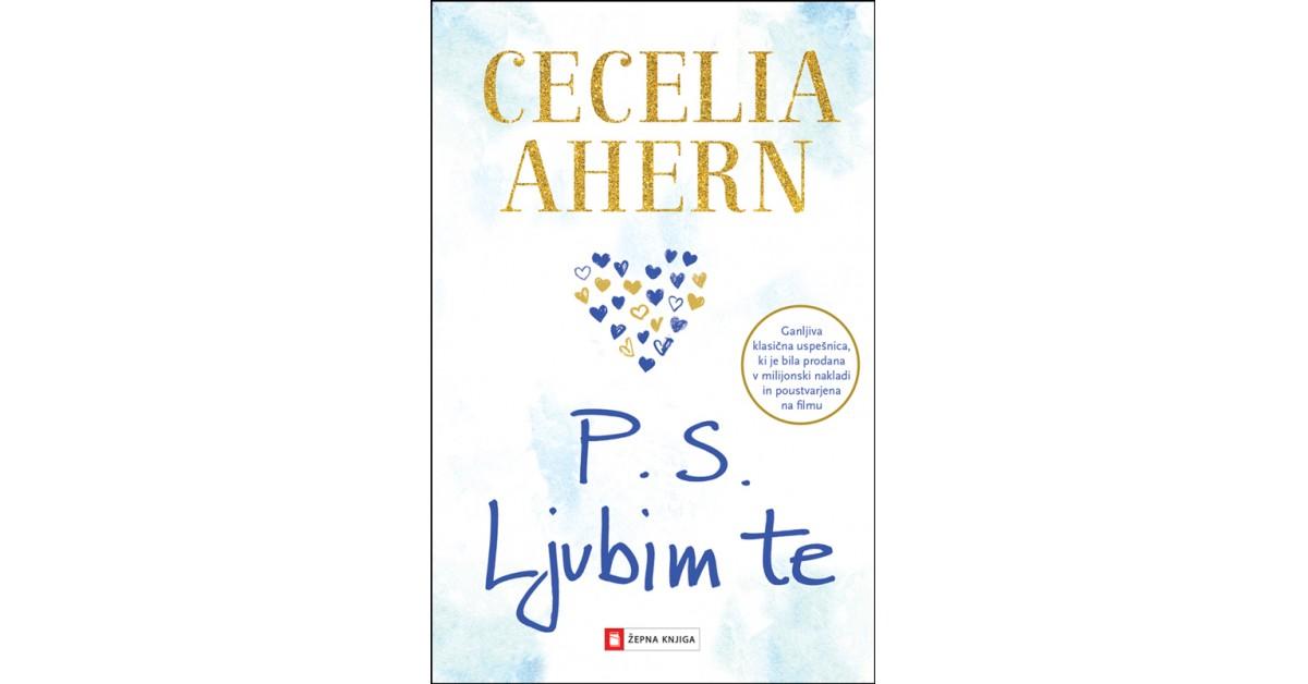P. S. Ljubim te - Cecelia Ahern   Fundacionsinadep.org