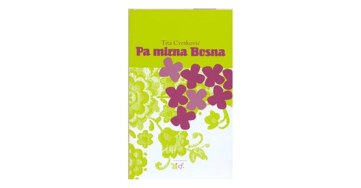 Pa mirna Bosna - Tita Cvetković | Menschenrechtaufnahrung.org