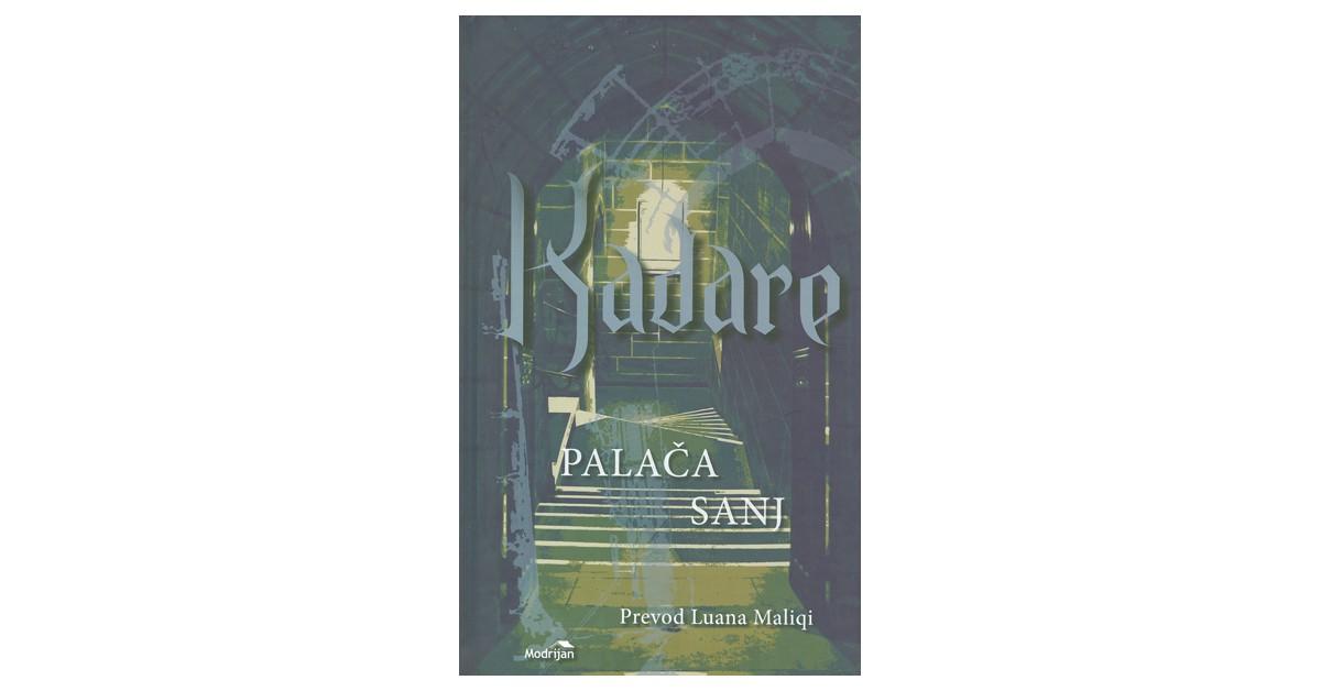 Palača sanj - Ismail Kadaré | Menschenrechtaufnahrung.org