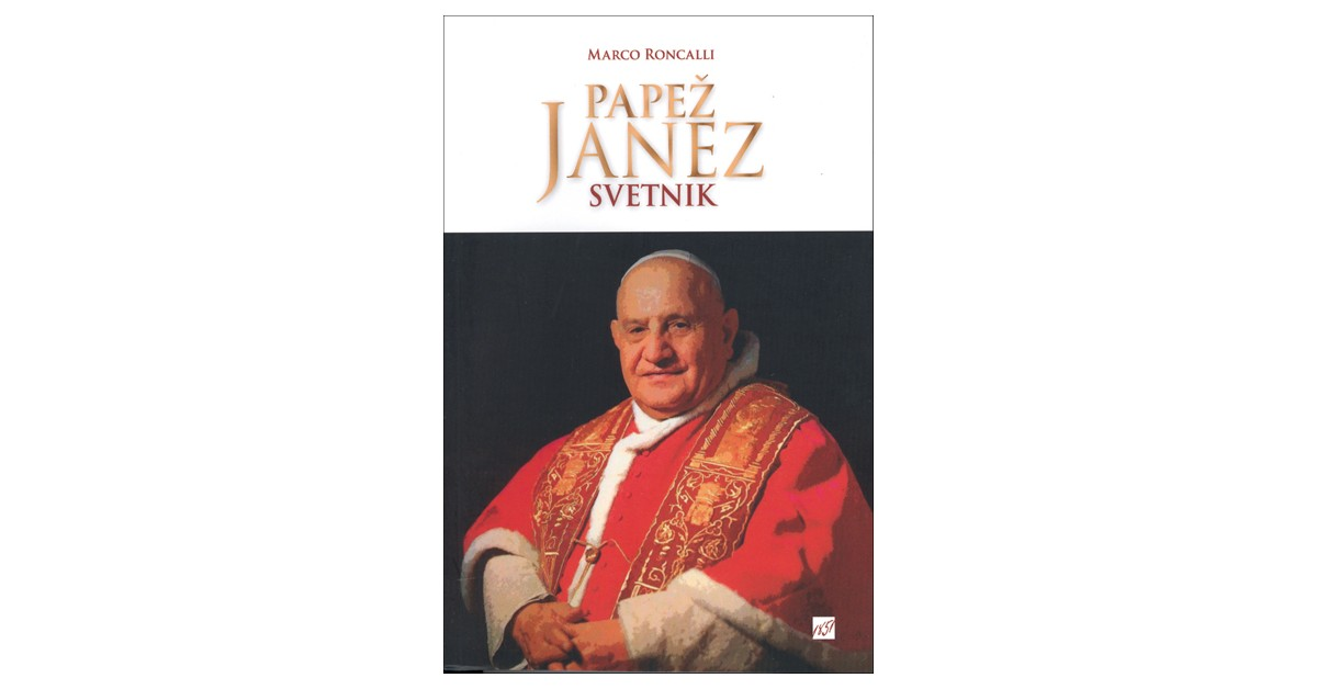 Papež Janez - Marko Roncalli | Fundacionsinadep.org