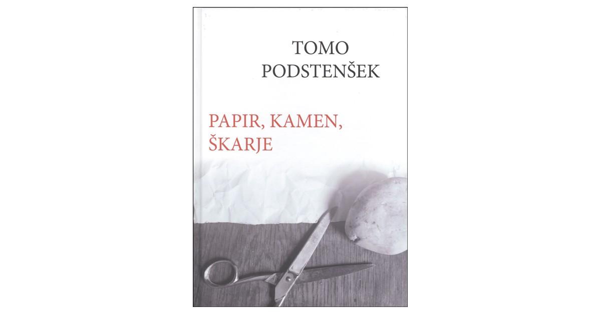 Papir, kamen, škarje - Tomo Podstenšek | Fundacionsinadep.org