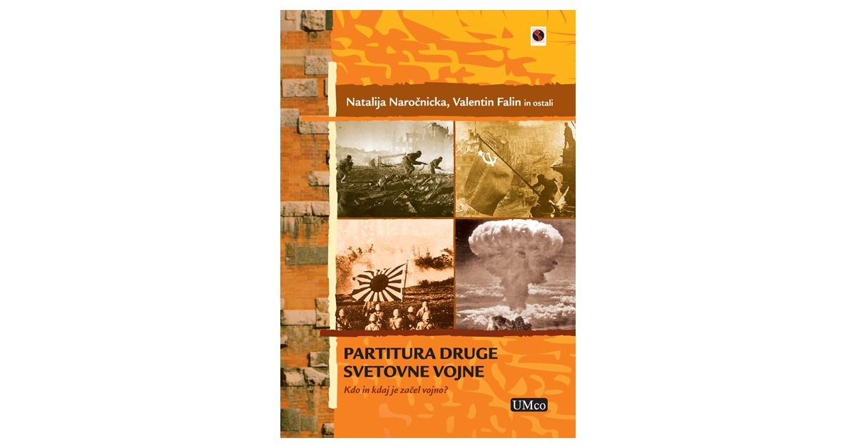 Partitura druge svetovne vojne - Natalija Naročnicka, ... [et al.] | Fundacionsinadep.org