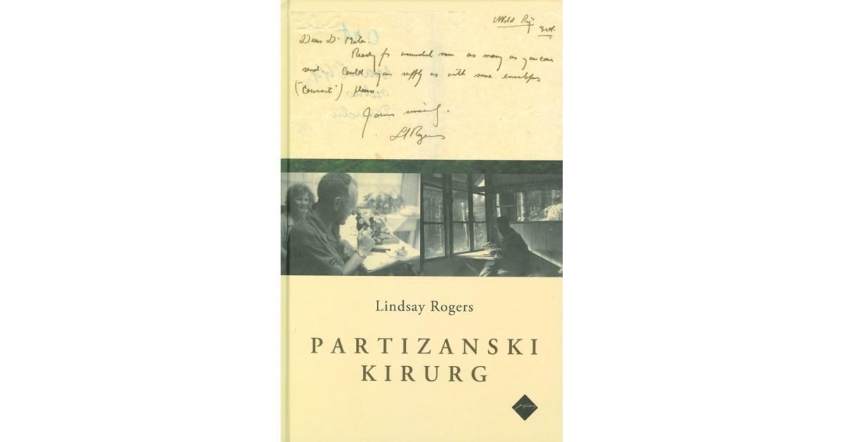 Partizanski kirurg - Lindsay Rogers | Fundacionsinadep.org