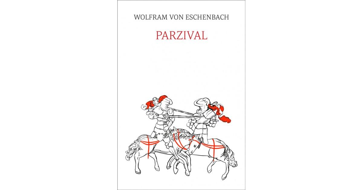 Parzival - Wolfram von Eschenbach | Fundacionsinadep.org