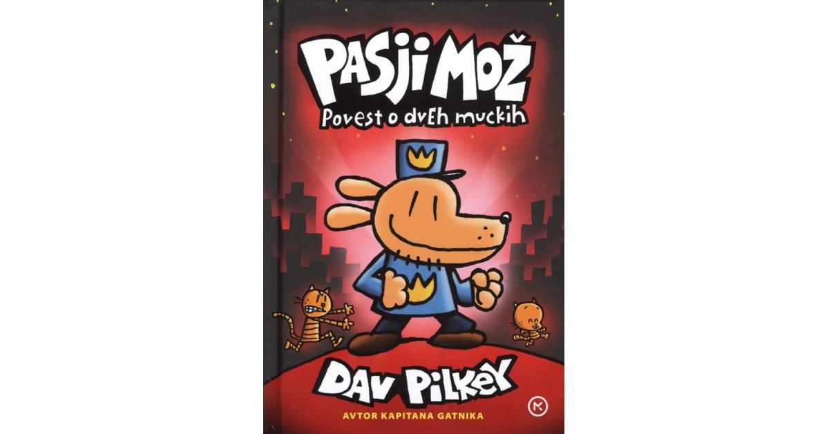 Pasji mož - Dav Pilkey | Fundacionsinadep.org