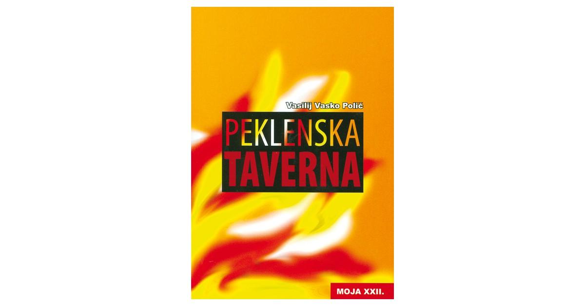 Peklenska taverna - Vasilij Vasko Polič | Menschenrechtaufnahrung.org