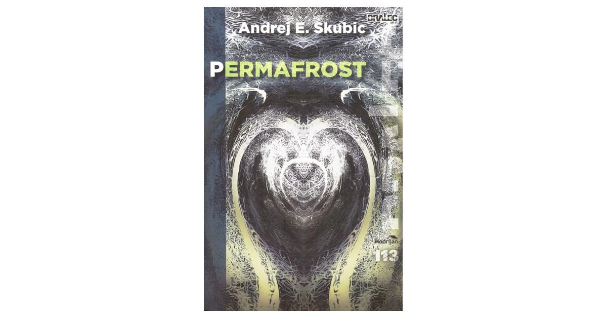 Permafrost - Andrej E. Skubic   Menschenrechtaufnahrung.org