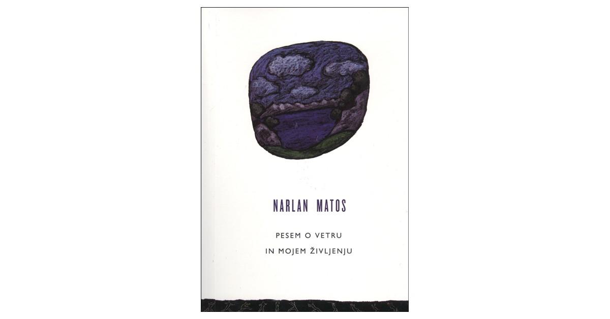 Pesem o vetru in mojem življenju - Narlan Matos | Menschenrechtaufnahrung.org