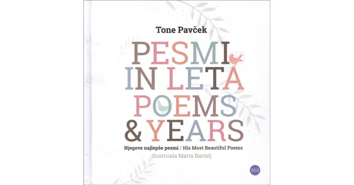 Pesmi in leta = Poems and years - Tone Pavček | Fundacionsinadep.org