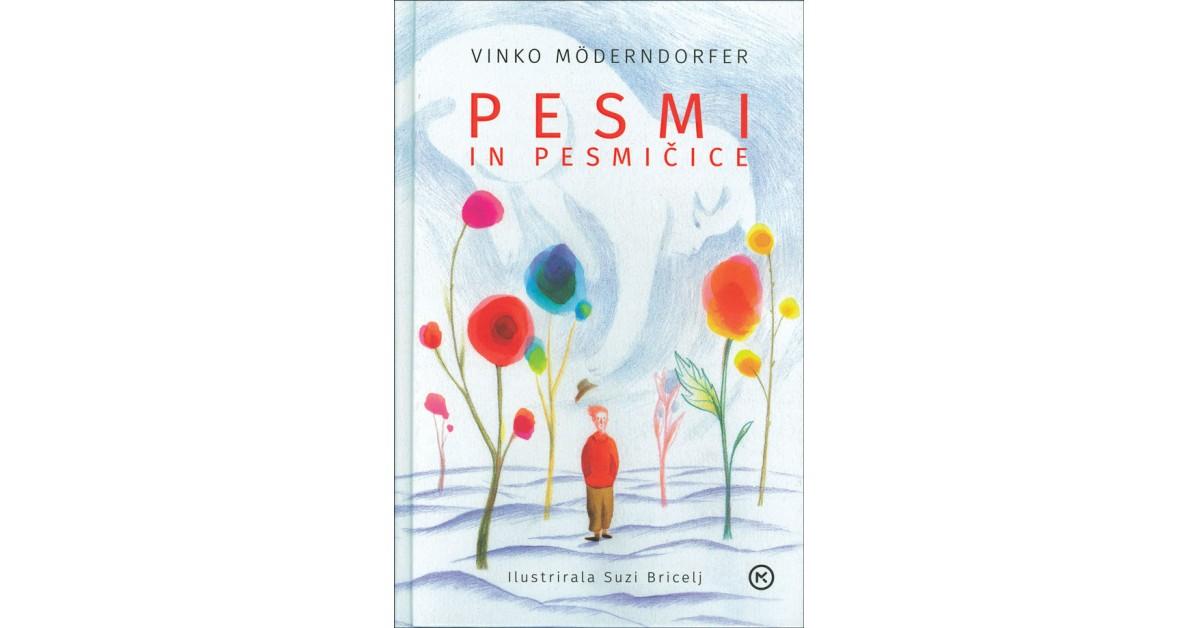 Pesmi in pesmičice - Vinko Möderndorfer | Fundacionsinadep.org