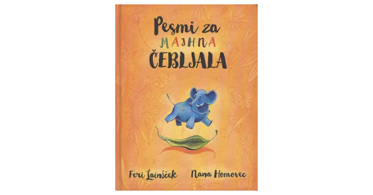 Pesmi za majhna čebljala - Feri Lainšček | Fundacionsinadep.org