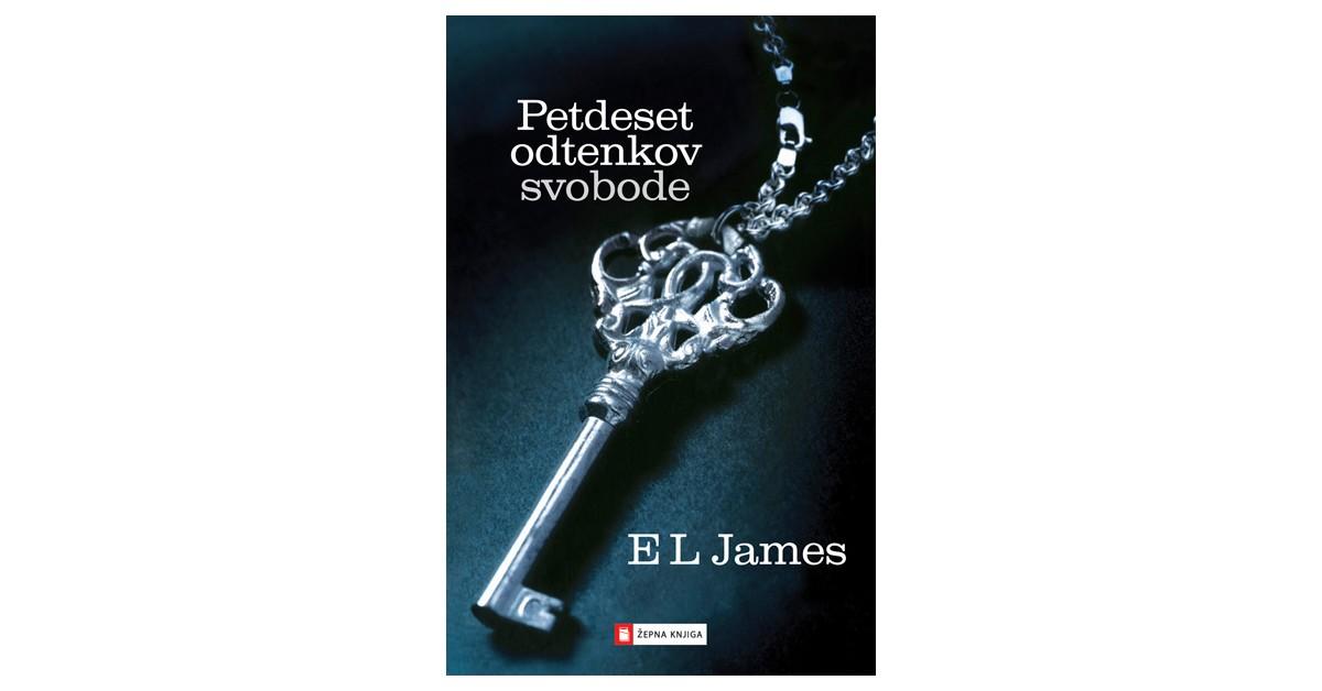 Petdeset odtenkov svobode - E. L. James   Fundacionsinadep.org