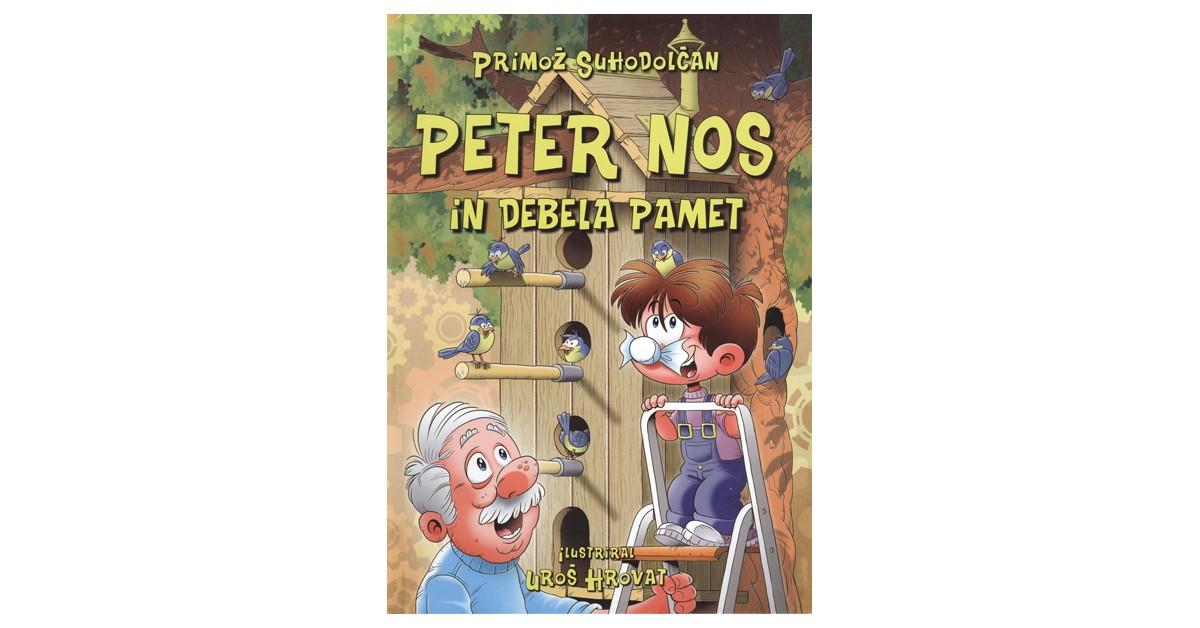Peter Nos in debela pamet - Primož Suhodolčan | Fundacionsinadep.org