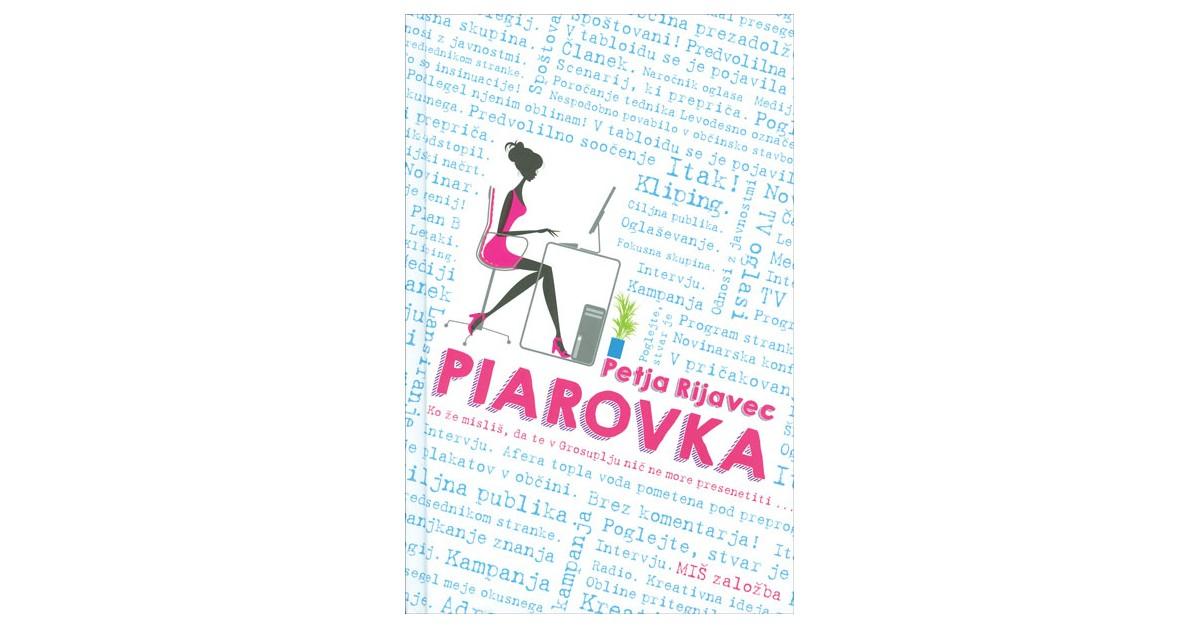 Piarovka - Petja Rijavec | Fundacionsinadep.org