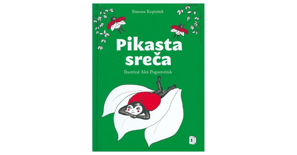Pikasta sreča - Simona Kopinšek | Menschenrechtaufnahrung.org
