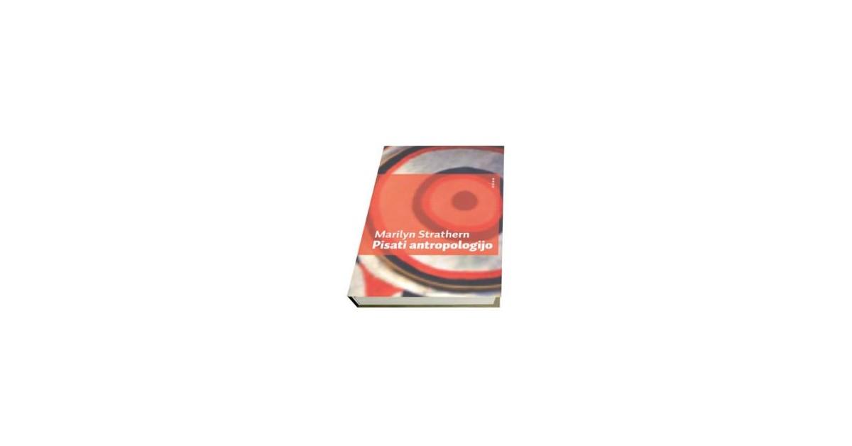 Pisanje antropologije - Marilyn Strathern | Menschenrechtaufnahrung.org