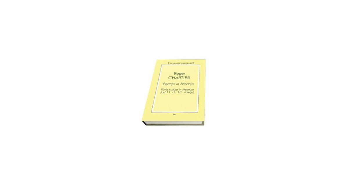 Pisanje in brisanje - Roger Chartier | Fundacionsinadep.org