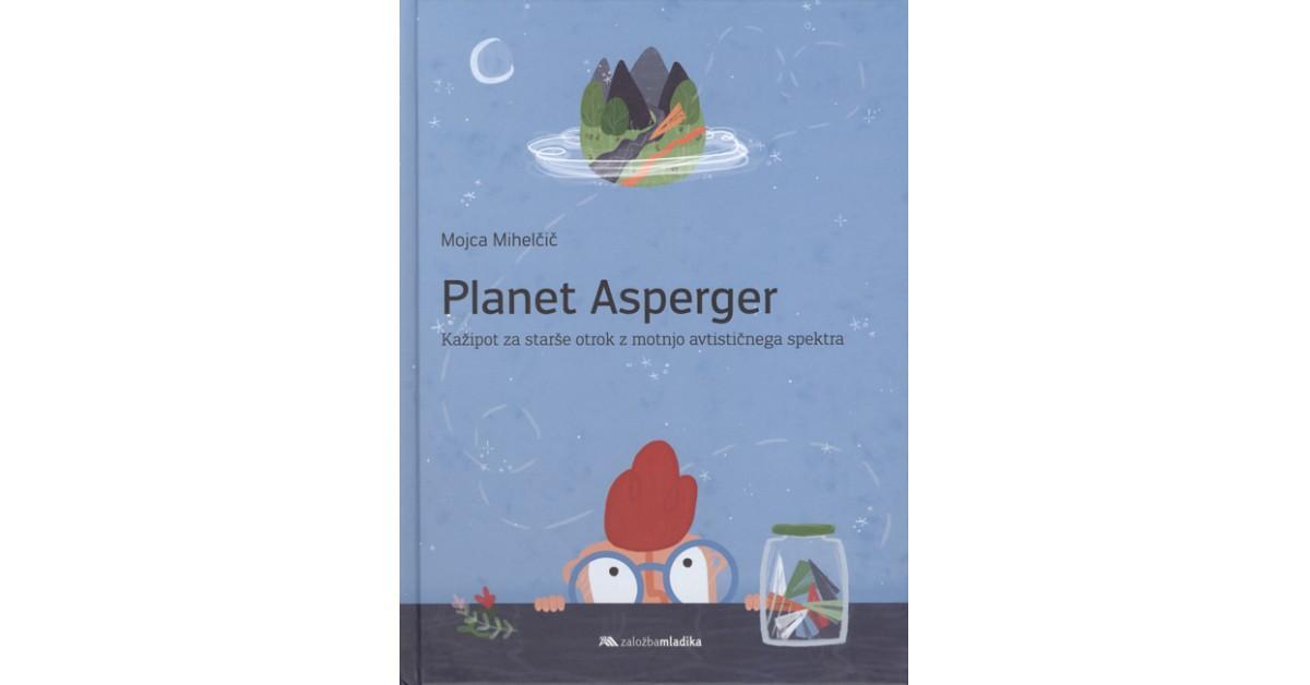 Planet Asperger - Mojca Mihelčič | Menschenrechtaufnahrung.org